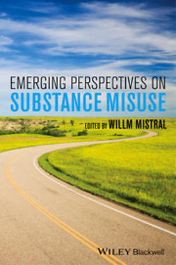 Mistral, Willm - Emerging Perspectives on Substance Misuse, ebook