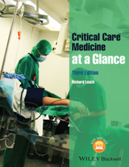 Leach, Richard M. - Critical Care Medicine at a Glance, ebook