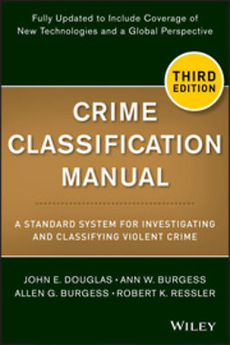 Burgess, Alan - Crime Classification Manual: A Standard System for Investigating and Classifying Violent Crime, ebook