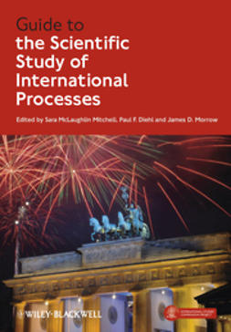 Diehl, Paul F. - Guide to the Scientific Study of International Processes, ebook