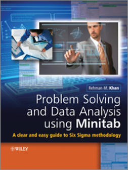 Khan, Rehman M. - Problem Solving and Data Analysis Using Minitab: A Clear and Easy Guide to Six Sigma Methodology, e-bok