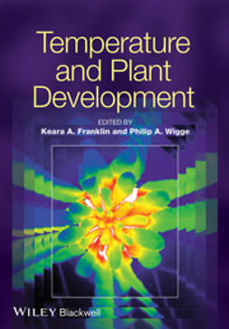 Franklin, Keara - Temperature and Plant Development, ebook