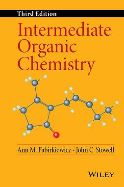Fabirkiewicz, Ann M. - Intermediate Organic Chemistry, e-kirja