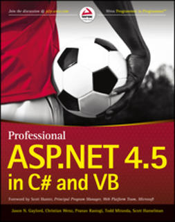 Gaylord, Jason N. - Professional ASP.NET 4.5 in C# and VB, ebook