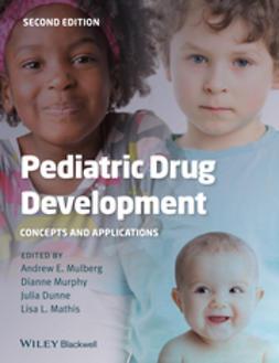 Mulberg, Andrew E. - Pediatric Drug Development, ebook