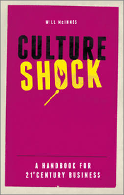 McInnes, Will - Culture Shock: A Handbook For 21st Century Business, e-bok
