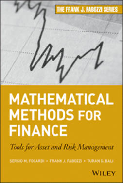 Focardi, Sergio M. - Mathematical Methods for Finance: Tools for Asset and Risk Management, ebook