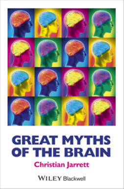 Jarrett, Christian - Great Myths of the Brain, ebook