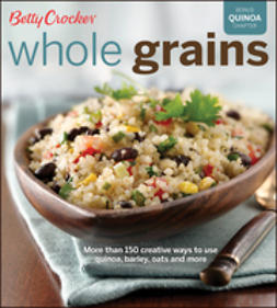 - Betty Crocker Whole Grains, ebook