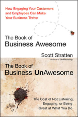 Stratten, Scott - The Book of Business Awesome / The Book of Business UnAwesome, e-kirja