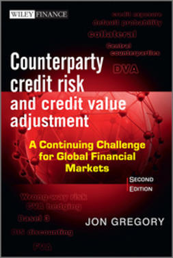 Gregory, Jon - Counterparty Credit Risk and Credit Value Adjustment: A Continuing Challenge for Global Financial Markets, ebook