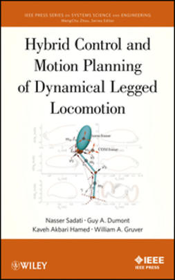 Sadati, Nasser - Hybrid Control and Motion Planning of Dynamical Legged Locomotion, e-kirja