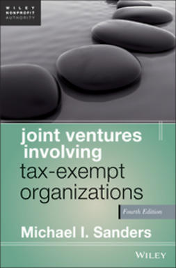 Sanders, Michael I. - Joint Ventures Involving Tax-Exempt Organizations, ebook