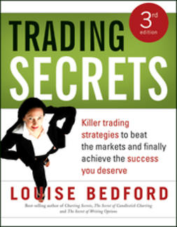 Bedford, Louise - Trading Secrets: Killer trading strategies to beat the markets and finally achieve the success you deserve, ebook