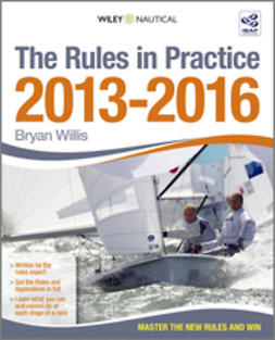 Willis, Bryan - The Rules in Practice 2013 - 2016, ebook