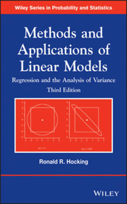 Hocking, Ronald R. - Methods and Applications of Linear Models: Regression and the Analysis of Variance, ebook