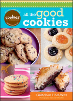 Holt-Witt, Gretchen - Cookies for Kids' Cancer: Just the Cookies, ebook
