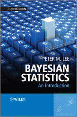 Lee, Peter M. - Bayesian Statistics: An Introduction, e-kirja