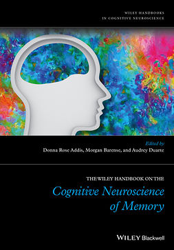 Addis, Donna Rose - The Wiley Handbook on The Cognitive Neuroscience of Memory, e-bok