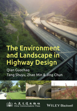 Qian, Guochao - The Environment and Landscape in Motorway Design, ebook