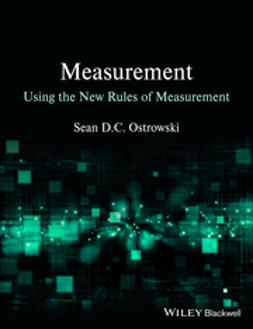 Ostrowski, Sean D. C. - Measurement using the New Rules of Measurement, ebook