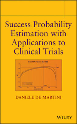 Martini, Daniele De - Success Probability Estimation with Applications to Clinical Trials, e-bok