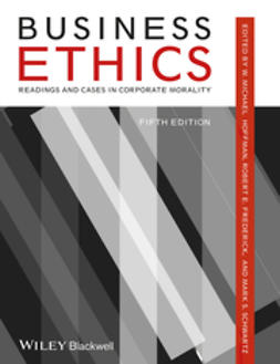 Frederick, Robert E. - Business Ethics: Readings and Cases in Corporate Morality, ebook