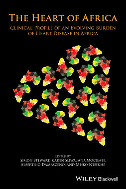 Damasceno, Albertino - The Heart of Africa: Clinical profile of an evolving burden of heart disease in Africa, ebook