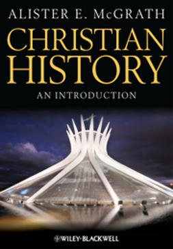 McGrath, Alister E. - Christian History: An Introduction, ebook