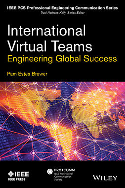 Brewer, Pam Estes - International Virtual Teams: Engineering Global Success, ebook