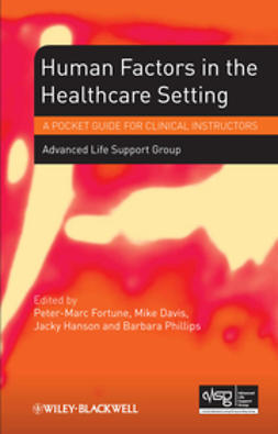 Fortune, Peter-Marc - Human Factors in the Health Care Setting: A Pocket Guide for Clinical Instructors, ebook