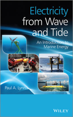 Lynn, Paul A. - Electricity from Wave and Tide: An Introduction, ebook
