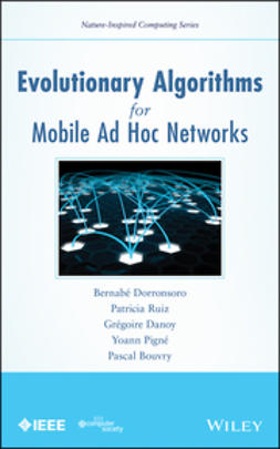 Dorronsoro, Bernabé - Evolutionary Algorithms for Mobile Ad hoc Networks, ebook