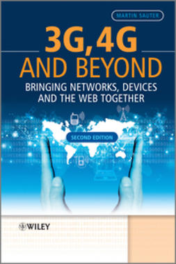 Sauter, Martin - 3G, 4G and Beyond: Bringing Networks, Devices and the Web Together, ebook