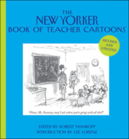 Mankoff, Robert - The New Yorker Book of Teacher Cartoons, ebook
