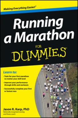 Karp, Jason - Running a Marathon For Dummies, e-kirja