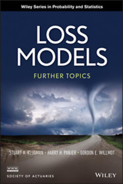 Klugman, Stuart A. - Loss Models: Further Topics, ebook