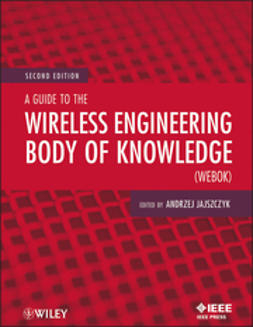 Jajszczyk, Andrzej - A Guide to the Wireless Engineering Body of Knowledge (WEBOK), ebook