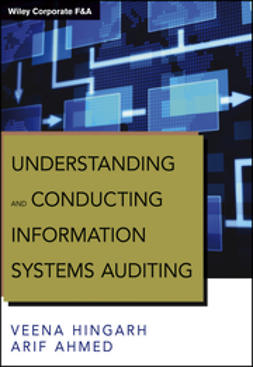 Ahmed, Arif - Understanding and Conducting Information Systems Auditing, ebook