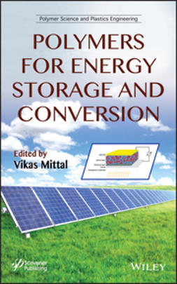 Mittal, Vikas - Polymers for Energy Storage and Conversion, e-kirja