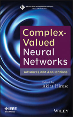 Hirose, Akira - Complex-Valued Neural Networks: Advances and Applications, ebook