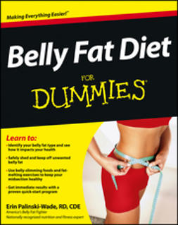Palinski-Wade, Erin - Belly Fat Diet For Dummies, e-bok