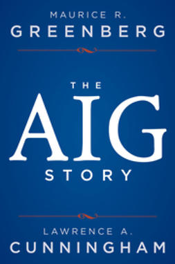 Cunningham, Lawrence A. - The AIG Story, ebook