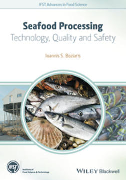 Boziaris, Ioannis S. - Seafood Processing: Technology, Quality and Safety, ebook