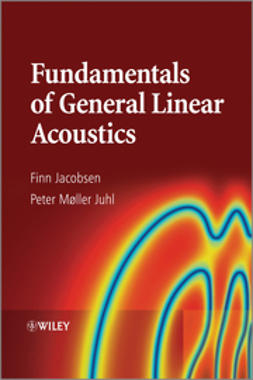 Jacobsen, Finn - Fundamentals of General Linear Acoustics, e-bok