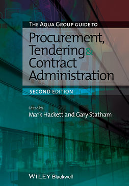 Hackett, Mark - The Aqua Group Guide to Procurement, Tendering and Contract Administration, ebook