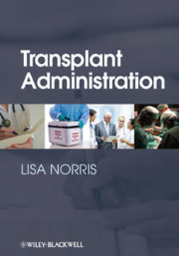 Norris, Lisa - Transplant Administration, ebook