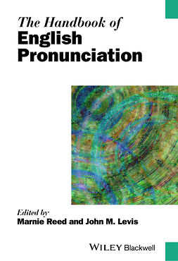 Levis, John - The Handbook of English Pronunciation, e-kirja