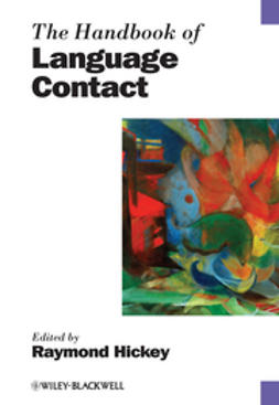 Hickey, Raymond - The Handbook of Language Contact, ebook