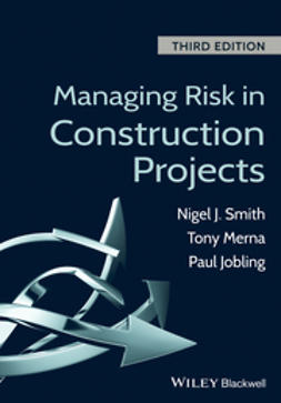 Smith, Nigel J. - Managing Risk in Construction Projects, e-kirja